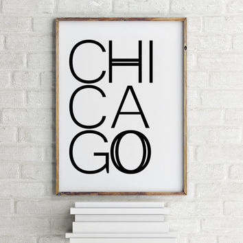 City poster Chicago Poster Chicago Prints Wall Art Chicago Print Chicago Wall Art Chicago Art Posters Chicago Poster Printable quotes