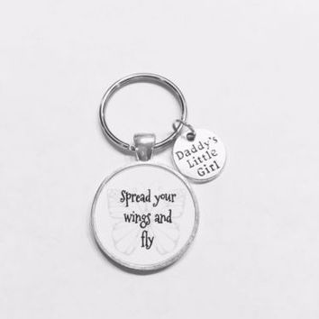 Spread Your Wings And Fly Daddy's Little Girl Gift Graduation Daughter Keychain