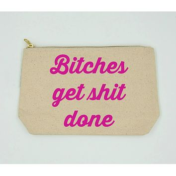 Bitches Get Shit Done Natural Canvas Bag with Pink Lettering
