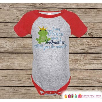 Will You Be My Godmother Outfit - Newborn Baby Boy Onepiece - Every Prince Needs a Godmother Red Raglan - Godchild and Godparent Keepsake