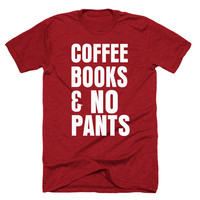 Coffee Book and No pants - T-Shirt - Coffee Lover Shirt for Her - Coffee T-Shirt for Him - Gift for Coffee Lover – N ovelty T Shirt for Men
