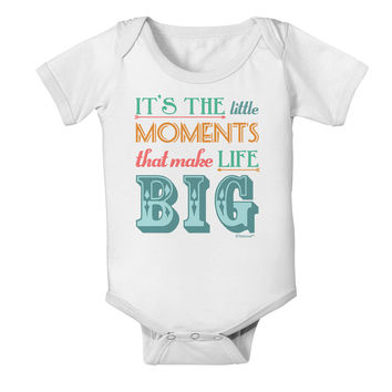 It's the Little Moments that Make Life Big - Color Baby Romper Bodysuit