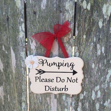 Pumping Please Do Not Disturb Breastfeeding Door Sign