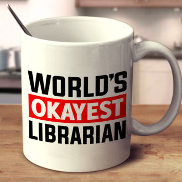 World's Okayest Librarian