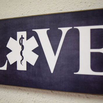 EMT, Emergency Medical Technician Sign, EMT Gift, Love Sign, Medical Personnel Gift, EMT Decor, emt. Sign, medical caduceus,