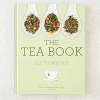 The Tea Book: All Things Tea By Nick Kilby & Louise Cheadle - Urban Outfitters