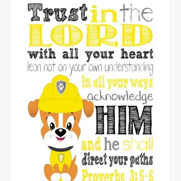 Rubble Paw Patrol Christian Nursery Decor Art Print, Trust in the Lord with all your heart Proverbs 3:5-6