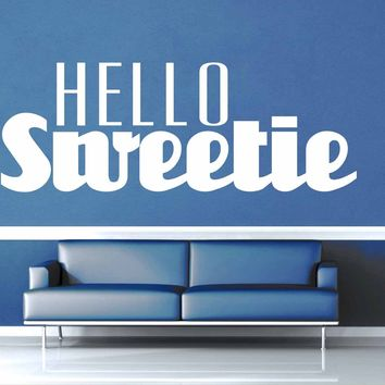 Hello Sweetie - Doctor Who Quote - Wall Decal$8.95