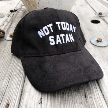 Not Today Satan Trucker Ultra Suede Baseball Hat