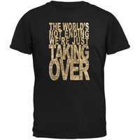 Graduation Taking Over the World Funny Black Adult T-Shirt