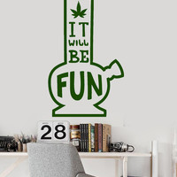 Vinyl Wall Decal Bong Marijuana Hemp Quote Weed Rastafarian Stickers (ig3618)