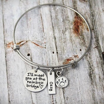 Personalized Bracelet - Memorial Bangle - I'll Meet You At The Rainbow Bridge - Loss Of a Pet - Sympathy Gift -  Pet Loss - Dog Loss