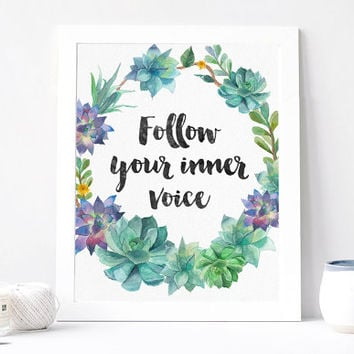 Follow Your Inner Voice Print - Follow Your Inner Voice Quote - Inspirational Quote - Motivational Quote - Inspirational Print Poster