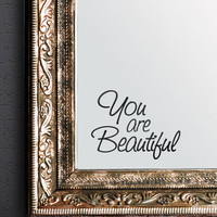 You are Beautiful Vinyl Decal Sticker for Mirrors or walls. Boost your self-esteem with Positive Thinking #6083