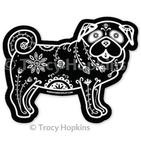 Pug Decal - Sugar Skull Pug Decal - Pug Sticker - Pug Bumper Sticker - Pug Laptop Sticker - Pug Car Decal