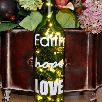 Wine Bottle Lamps - Faith Hope Love Recycled Home by TipsyGLOWs