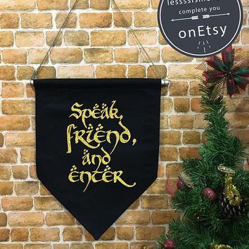 Speak Friend and Enter banner flag and hanging device, wall banner flag, The Hobbit, The Rise of Mordor, wall hanging decoration funny gifts