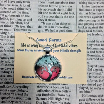 Good Karma Necklace Good Karma Jewelry Quote Gift- life is way too short for bad vibes - Silver Tree Of Life Jewelry