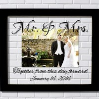 Mr. & Mrs. Wedding Picture Frame - Together from this day forward - Wedding Gift - Personalized