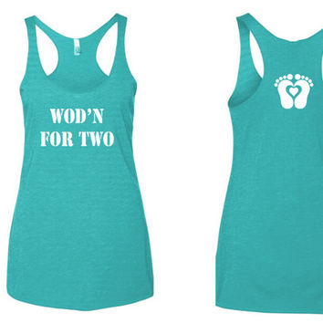 WOD for two tank top. Crossfit tank top. Pregnancy Crossfit tank top. Fitness tank top. Mommy fitness tank top.