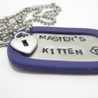 Master's Kitten Necklace, Hand Stamped Stainless Steel Dog Tag, Charm Necklace, Submissive jewelry, BDSM