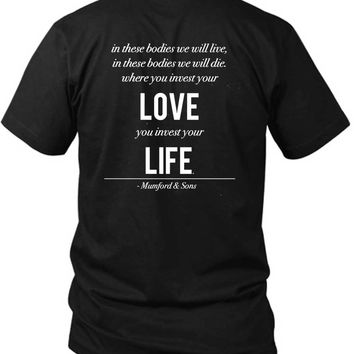 Mumford And Sons Quote Your Love You Invest Your Life 2 Sided Black Mens T Shirt