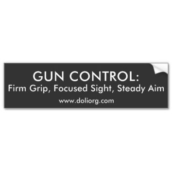 GUN CONTROL Bumper Bumper Stickers from Zazzle.com