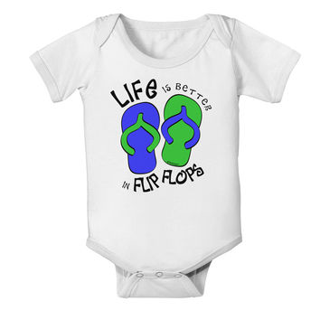 Life is Better in Flip Flops - Blue and Green Baby Romper Bodysuit