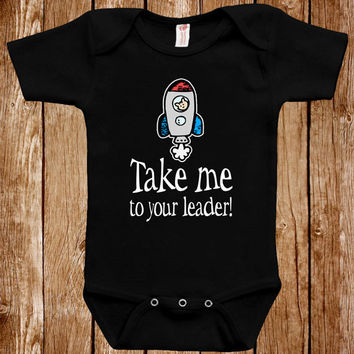 Funny Baby Infant Bodysuit Clothes One Piece Romper Joke Boy Girl Alien Take Me To Your Leader Fun Geek Adorable Cute Shower Gift