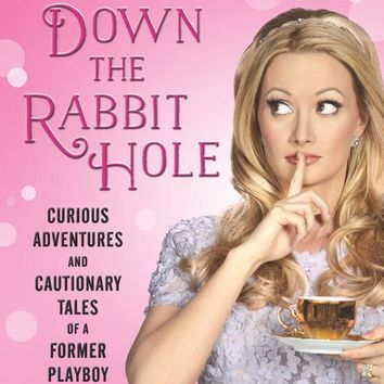 Down the Rabbit Hole: Curious Adventures and Cautionary Tales of a Former Playboy Bunny Paperback – May 10, 2016