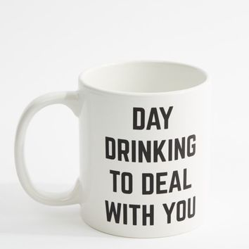 Day Drinking To Deal With You Round Mug | Mugs | rue21