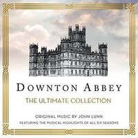 The Chamber Orchestra Of London & John Lunn - Downton Abbey - The Ultimate Collection (Music From The Original TV Series)
