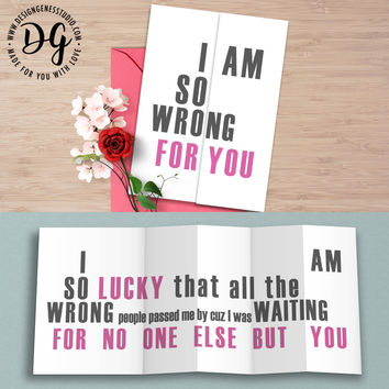 "Funny love card ""I am so wrong for you"" anniversary card"