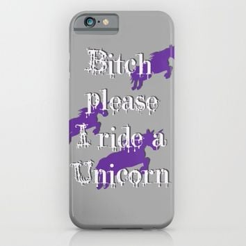 Bitch please, I ride a unicorn, funny shirts design, purple horses, gray background iPhone & iPod Case by Peter Reiss