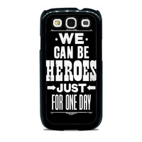 David Bowie Song Lyric Quote Samsung Galaxy S3 Case