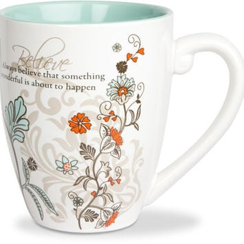 Always believe that something wonderful is about to happen Mug