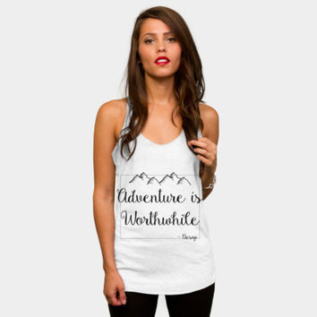 Adventure Is Worthwhile Racerback By Famenxt Design By Humans
