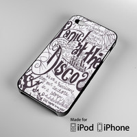 Panic at The Disco quote iPhone 4 4S 5 5S 5C 6, iPod Touch 4 5 Cases