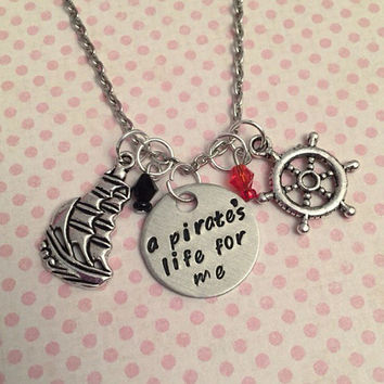 A Pirate's Life For Me Necklace - Pirate Jewelry - Once Upon A Time Jewelry - Captain Jewelry - Handstamped Jewelry