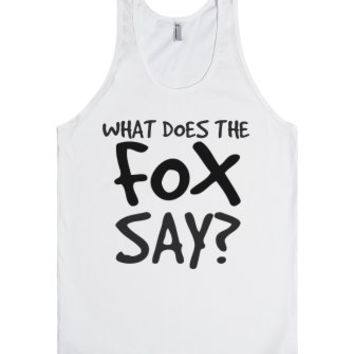 What does the Fox Say tee t shirt tshirt tank