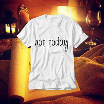 Free Shipping! Not Today! Lazy Girl Everyday White T-shirt