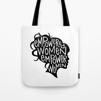 Empowered Women Empower Women Tote Bag by kasiturpin