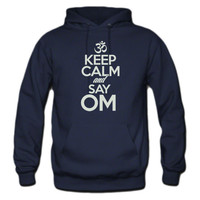 Keep Calm and Say Om Hoodie