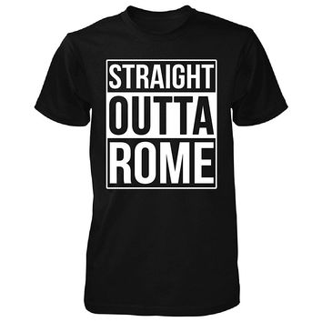 Straight Outta Rome City. Cool Gift - Unisex Tshirt