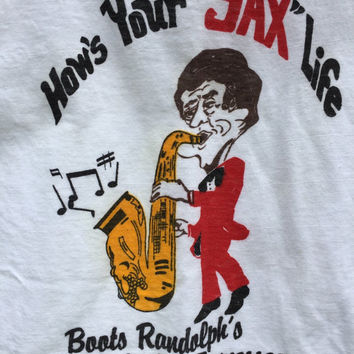 "Vintage T-Shirt ""How's Your Sax Life"" - Boots Randolph, Nashville TN - Old Honky Tonk - Saxophone"