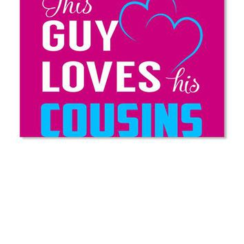 Guy Loves Cousins   Name Shirts
