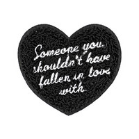 Someone You Shouldn't... Chenille Patch