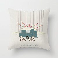 Home is where you park it Throw Pillow by Basilique