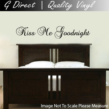 Kiss me Goodnight Bedroom Vinyl Wall Sticker Decal Art Transfer Graphic