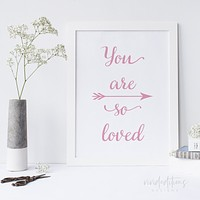 You are so loved, Flamingo Pink